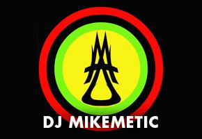 DJ Mikemetic